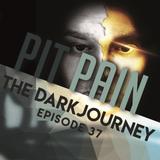 The Dark Journey Episode 37