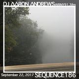 Sequence 186-DJ Aaron Andrews-September 22, 2017