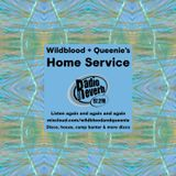 Wildblood & Queenie's Home Service 170617 RadioReverb