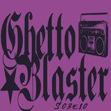Ghetto Blaster S03E10
