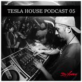 DJ Xaero - Tesla House Podcast 05