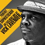Sophisticado : An Exclusive Podcast Mix by Vick Lavender