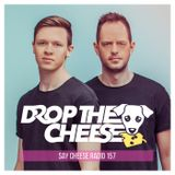 SAY CHEESE Radio 157