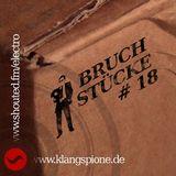 Bruchstücke #18, 26.07.2012