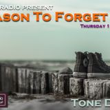 Reason To Forget 30. by Tone Deep @ Houseradio (23.11.2017)