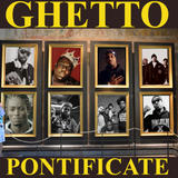 Ghetto Pontificate {Chapter One}