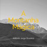 A MONTANHA MÁGICA - PROGRAMA #85