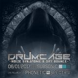 Drumcage 06-01-2017 Liveset - Phonetic vs Spectriv
