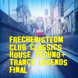 #Frechen ist #EDM #Club #Classics #house #techno plus Big #Trance #legends #Final by #Cologneandy