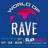 Slipmatt - World Of Rave #97