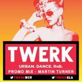 TWERK Promo Mix