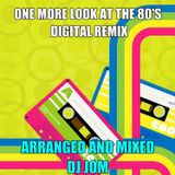 One More Look at the 80's - Digital Remix
