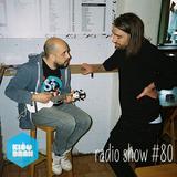 Kisobran radio show #80