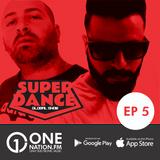 Onenation.fm Presenta Super Dance con Cristian Sequeira y Gonzalo Zeta ( EP05 - 10-02-17 )