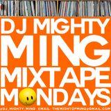 DJ Mighty Ming Presents: Mixtape Mondays 37