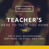 Xayana's MixtapeSessions - Teacher's Here To TECH You Home pt.2 (Friday The 13th Special)