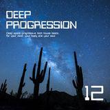Deep Progression 12