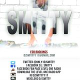 DJ SMITTY LEVEL ONE RADIO GOIN IN