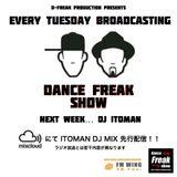 Dance Freak Show 4.Feb.2014 On AIR DJ ITOMAN MIX