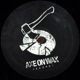 Axe on Wax Release Ep @Halcyon_NYC  (3-18-17)
