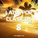 DJ Gian Latin Pop Clásicos Mix 8