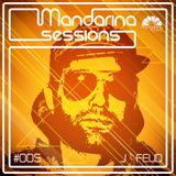 Mandarina Sessions #005 J Feud