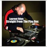 Laurent Réus - Straight From The Play Box