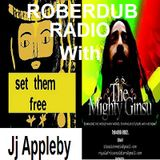 Roberdub Radio - With The Mighty Ginsu and Jj Appleby by Rob le Dub