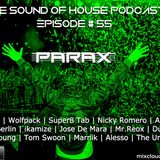 Parax- The Sound Of House Podcast Episode # 55