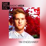 Get Physical Radio #324 mixed by Tim Engelhardt