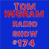 Tom Ingram Show #174