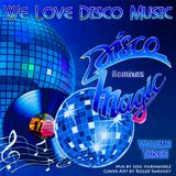 Disco Magic Remixes Vol 3 by DeeJayJose