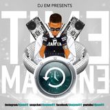 TIME MACHINE - DJ EM