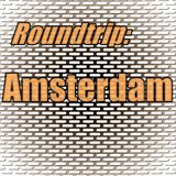 Roundtrip: Amsterdam