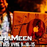 DJ BenHaMeen - Live From Bed Vyne 9-18-15 (Snap Crackle Party)