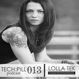 TECH:PILL podcast 013 - Lolla Tek