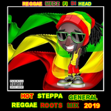 Hot Steppa General  Reggae Roots Mix 2019