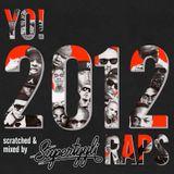 Yo! 2012 Raps