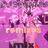 DJ Andy Spinna P!nk remixes Mix
