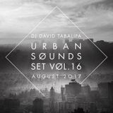 Urban Sounds Set Vol. 16 - August 2017