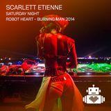 Scarlett Etiene – Robot Heart - Burn Night 2014