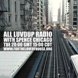 All Luv Dup Radio 077: Spence Chicago