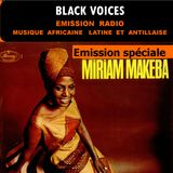 BLACK VOICES émission spéciale MIRIAM MAKEBA RADIO DECIBEL