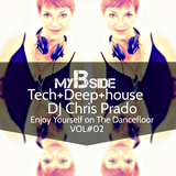 mybsidevol02bydjchrisprado 125bpm deep tech house music to party all night long