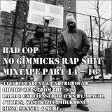 NO GIMMICKS RAP SHIT PT. 14-16 (Side B)