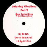 Saturday Vibrations (Live Part 2: More Funky Disco 4 The Dancefloor)