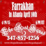 Farrakhan in Atlanta April 10th