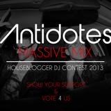 ANTIDOTES - MASSIVE MIX - HOUSEBLOGGER DJ CONTEST 2013