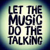 Let the music do the talking