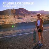 AT.LONG.LAST.SUMMER-Mix by YO-C